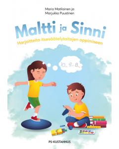 Maltti ja Sinni - Harjoitteita itsesäätelytaitojen oppimiseen