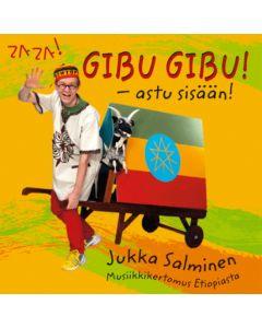 CD GIBU GIBU - ASTU SISÄÄN