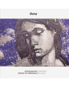 CD Ihme - Joululauluja - Songs of Christmas