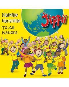 CD JIPPII KAIKILLE KANSOILLE