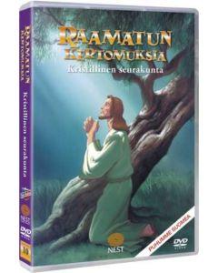 DVD Raamatun kertomuksia 10 - Kristillinen seurakunta