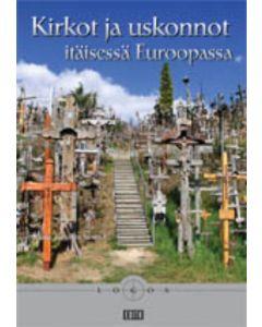 Kirkot ja uskonnot itäisessä Euroopassa