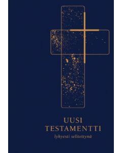 Uusi testamentti lyhyesti selitettynä