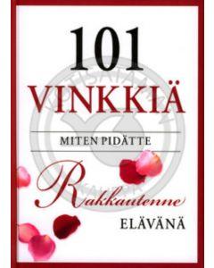 101 vinkkiä miten pidätte rakkautenne elävänä