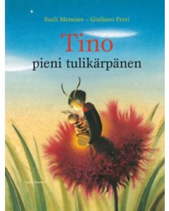 Tino, pieni tulikärpänen