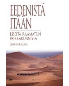 Eedenistä itään - Esseitä Raamatun paikkakunnista