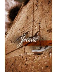 Jeesus - Tätä on kristinusko