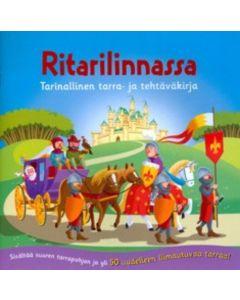 Ritarilinnassa - tarinallinen tarra- ja tehtäväkirja