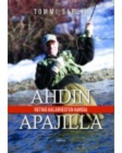 Ahdin apajilla, retkiä kalamiesten kanss