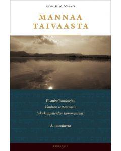 Mannaa taivaasta - Evankeliumikirjan Vanhan testamentin lukukappaleiden kommentaari : 3. vuosikerta