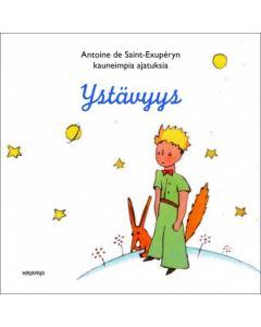 Ystävyys - Antoine de Saint-Exupéryn kauneimpia ajatuksia