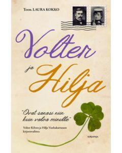 Volter ja Hilja - Volter Kilven ja Hilja