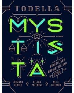 Todella mystistä - Hengellisen harjoittelijan kirja
