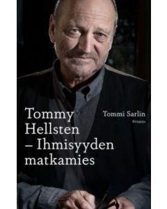Tommy Hellsten, Ihmisyyden matkamies