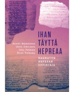 Ihan täyttä hepreaa - Raamatun heprean oppikirja