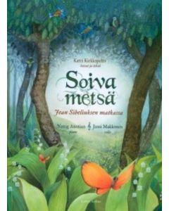 Soiva metsä - Jean Sibeliuksen matkassa, kirja & CD