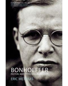 Bonhoeffer, pastori, marttyyri, näkijä
