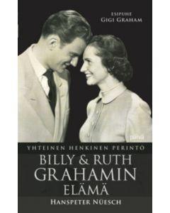 Billy ja Ruth Grahamin elämä - Yhteinen henkinen perintö