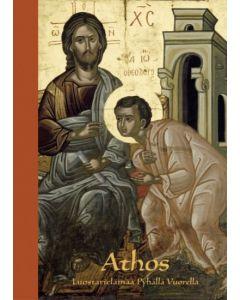 Athos - Luostarielämää Pyhällä Vuorella