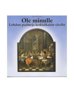 CD Ole minulle - Lohdun psalmeja keskiaikaisin sävelin
