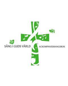 Sång i Guds värld - Ackompanjemangsbok