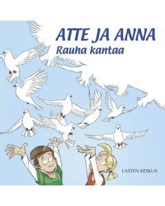 Atte ja Anna: Rauha kantaa