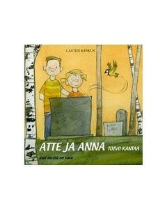 Atte ja Anna: Toivo kantaa