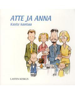 Atte ja Anna: Kaste kantaa