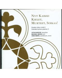 CD Nyt kaikki kielet, murteet, soikaa! - Ruotsin kirkon virsiä 3
