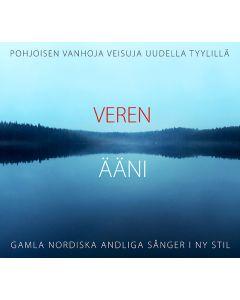 CD Veren ääni - Pohjoisen vanhoja veisuja uudella tyylillä