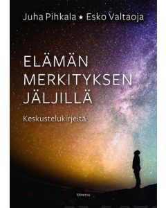 Elämän merkityksen jäljillä - Keskustelukirjeitä, sid.