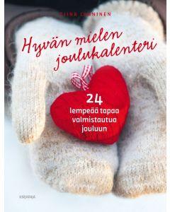 Hyvän mielen joulukalenteri - 24 lempeää tapaa valmistautua jouluun