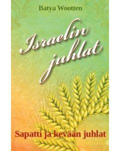 Israelin juhlat - Sapatti ja kevään juhlat