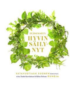 Ikäisekseen hyvin säilynyt - Satavuotiaan Suomen runoja