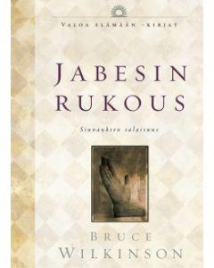 Jabesin rukous - Siunauksen salaisuus