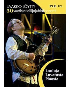 DVD Lauluja luvatusta maasta - 30-vuotistaiteilijajuhlakonsertti