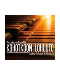 CD Kohotkoon ilohuuto - Lauluja virsikirjan lisävihkosta