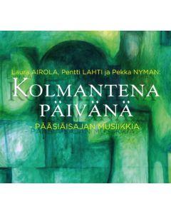 CD KOLMANTENA PÄIVÄNÄ