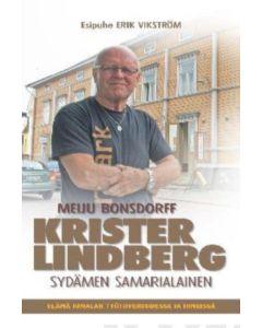 Krister Lindberg, sydämen samarialainen - Elämä Jumalan työtoveruudessa ja ihmeissä