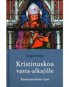 Kristinuskoa vasta-alkajille - Kasteopetuksen opas
