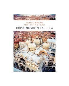 Uskonnon matkakirja - Kristinuskon jäljillä