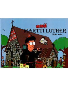 Minä Martti Luther