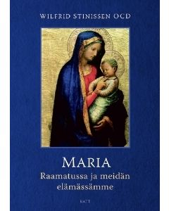 Maria Raamatussa ja meidän elämässämme