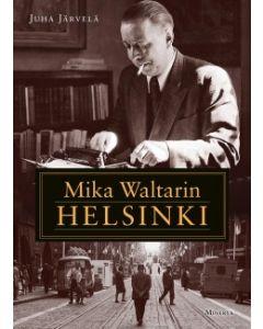 Mika Waltarin Helsinki