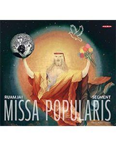 CD Missa popularis (Timo Ruottinen) - Ruamjai; The new segment orchestra