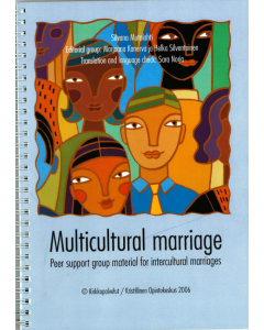 Multicultural marriage - Peer support group material for intercultural marriages