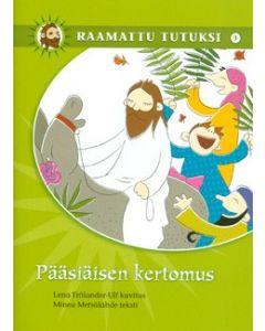 Pääsiäisen kertomus-Raamattu tutuksi 3