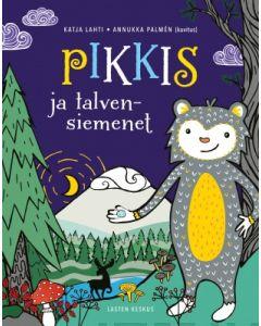 Pikkis ja talvensiemenet--Katja Lahti, Annukka Palmen