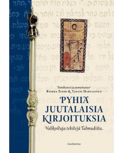 Pyhiä juutalaisia kirjoituksia - Valikoituja tekstejä Talmudista