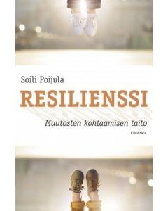 Resilienssi - Muutoksen kohtaamisen taito